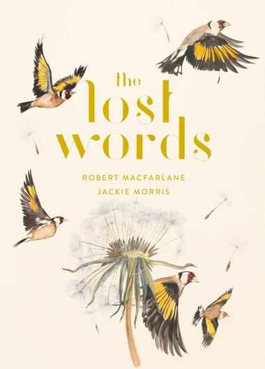 Image for the news item 'The Lost Words, a new publication by Dr Robert Macfarlane' on 5 Oct 2017